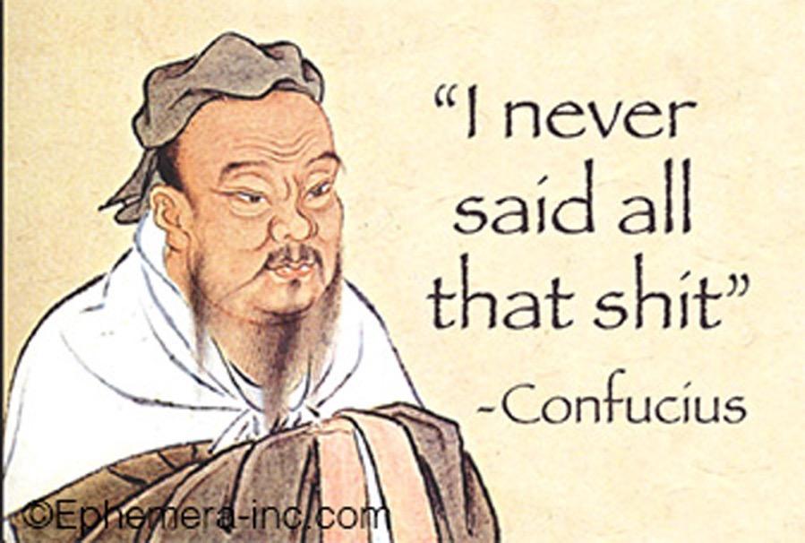 ConfuciusNeverSaidThat