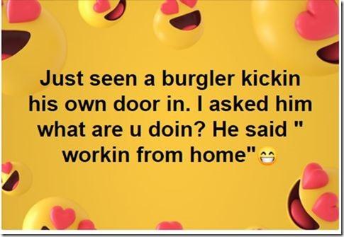 BurglerWorkFromHome